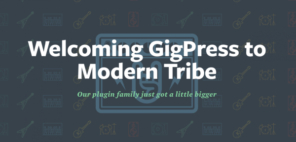 What does Modern Tribe + GigPress mean?