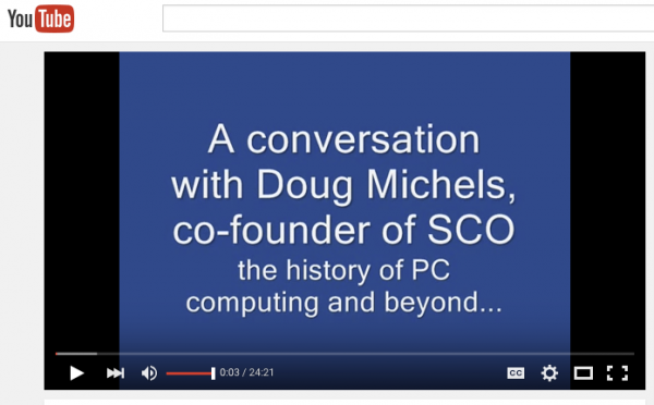 Watch: A look-back conversation with Doug Michels, co-founder of SCO