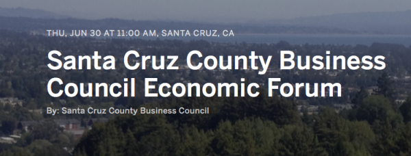 Santa Cruz County Business Council to host Economic Forum on June 30