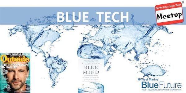 """""""Blue Tech"""" is theme for September Santa Cruz New Tech MeetUp"""
