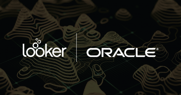 Looker Announces Support for Oracle's New Autonomous Data Warehouse Cloud