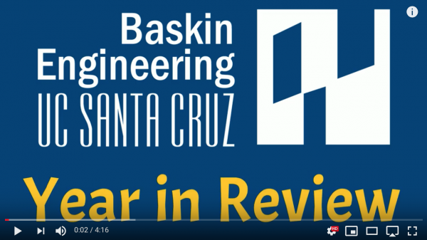 Year in Review for Baskin School of Engineering, 2019