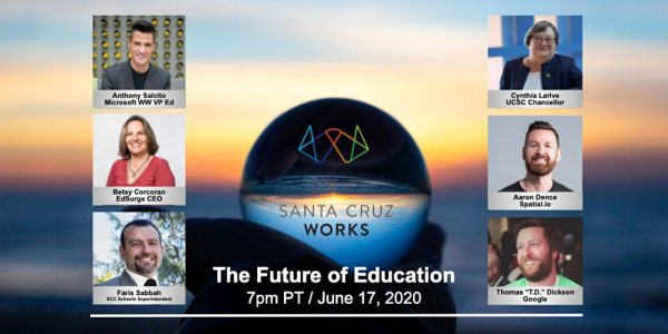 Santa Cruz Works: The Future of Education