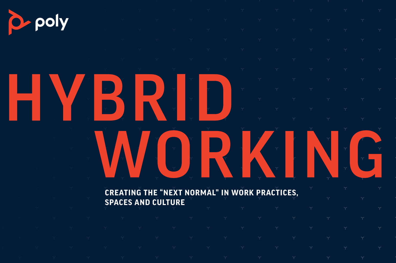 Poly Says Hybrid Working is the New Collaboration Imperative - Santa Cruz Tech Beat
